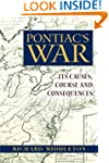 Pontiac's War: Its Causes, Course and...