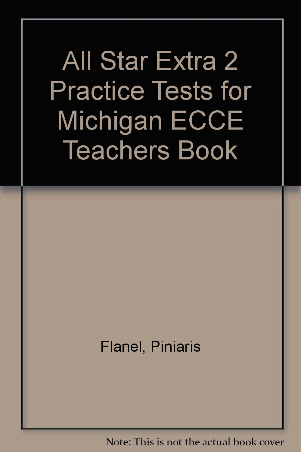 Download ALL STAR EXTRA VOL 2 PRACTICETESTS FOR MICHIGAN ECCE TB V2 PDF