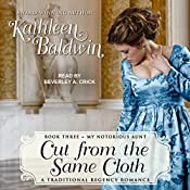 Cut from the Same Cloth: My Notorious Aunt, Book 3 | Kathleen Baldwin