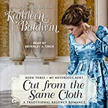 CUT FROM THE SAME CLOTH: MY NOTORIOUS AUNT, BOOK 3