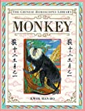 img - for Monkey (The Chinese Horoscopes Library) book / textbook / text book