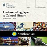 #6: Understanding Japan: A Cultural History