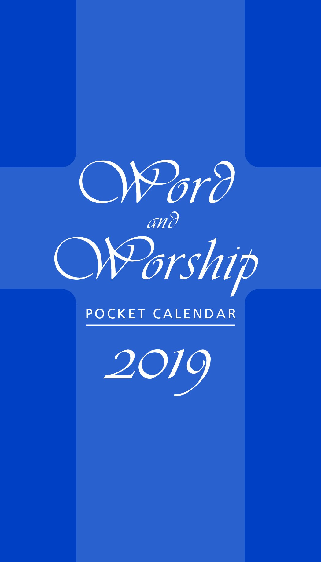 Word and Worship Pocket Calendar 2019: Edited by Roberta LaVorne:  9780809153114: Amazon.com: Books