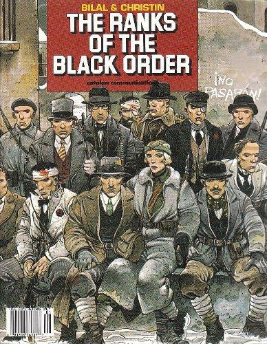 The Ranks of the Black Order, Christin, Pierre; Bilal, Enki