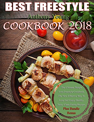 Best freestyle 2018 cookbook the ultimate weight loss freestyle read this title for free and explore over 1 million titles thousands of audiobooks and current magazines with kindle unlimited forumfinder Choice Image