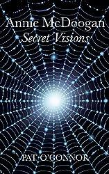 Secret Visions (Annie McDoogan Series Book 1)