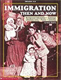 Immigration - Then and Now, Karen Baicker, 0590930974