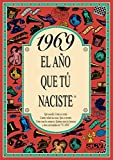 1969 EL AÑO QUE TU NACISTE (El año que tú naciste)