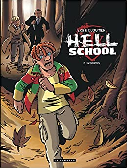 Hell School - tome 3 - Insoumis
