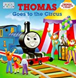 Thomas Goes to the Circus, In-House Staff and RH Disney Staff, 0375802401