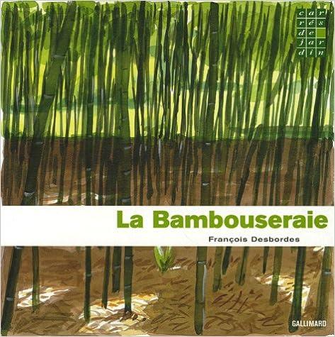 Téléchargement gratuit d\'ebooks pour les téléphones Android La Bambouseraie by François Desbordes 2742417699 FB2