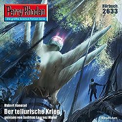 Der tellurische Krieg (Perry Rhodan 2633)