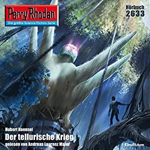 Der tellurische Krieg (Perry Rhodan 2633) Hörbuch