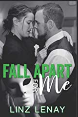 Fall Apart For Me (Sterling) Paperback
