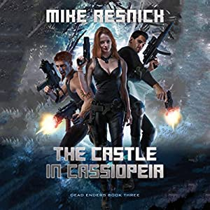 Download audiobook The Castle in Cassiopeia: Dead Enders, Book 3