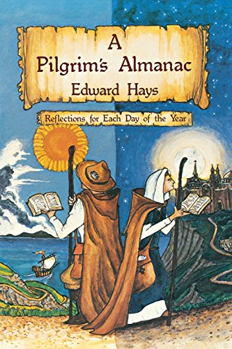 A Pilgrims Almanac: Reflections for Each Day of the Year