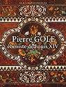 Pierre Gole : Ebéniste de Louis XIV par Scheurleer
