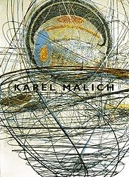 Karel Malich: Museum Fridericianum Kassel, 19. Januar bis 23. April 1995, Kunsthalle Krems, 11. November 1995 bis 14. Januar 1996 (German Edition)