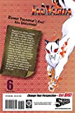 Inuyasha, Vol. 6 (VIZBIG Edition)