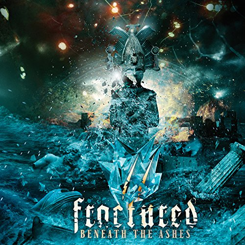 CD : Fractured - Beneath The Ashes (CD)