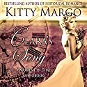 Clara's Song: A Moment in Time Novel, Book 1 Audiobook by Kitty Margo Narrated by Nicole Colburn