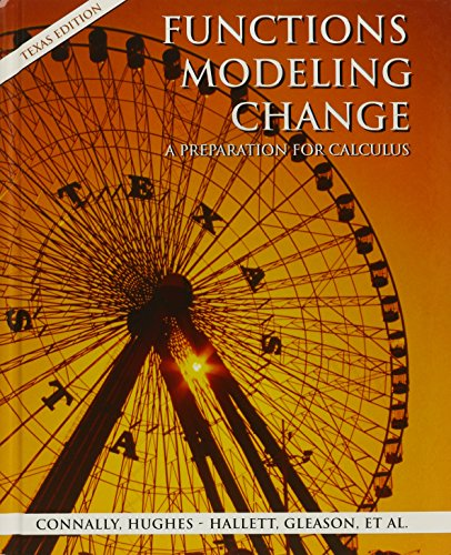 Functions Modeling Change: A Preparation for Calculus 2nd Edition Paper (Texas Edition) with Student Study Guide Set