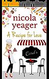 A Recipe for Love: A delicious winter read