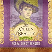 The Queen of Beauty: The Century Trilogy, Book 3 | Petra Durst-Benning, Edwin Miles - translator