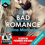 Cœurs imprudents (Bad Romance 3) | Céline Mancellon
