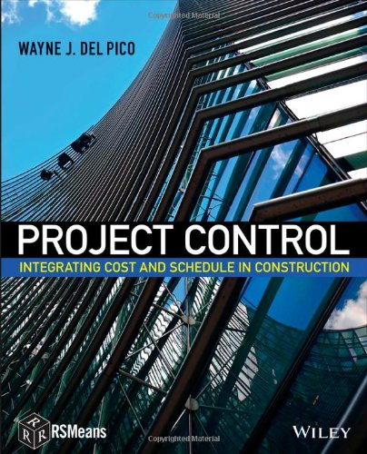 Project Control: Integrating Cost and Schedule in Construction (Project Controls compare prices)