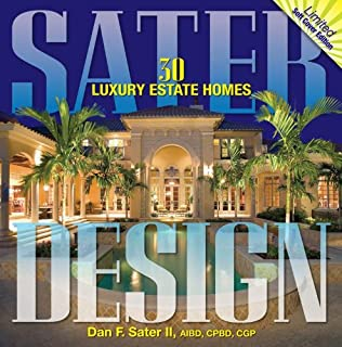 Dan Sater\'s Luxury Home Plans: Dan F. Sater, Dave Jenkins ...