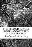 The Second Jungle Book (Annotated & Illustrated)