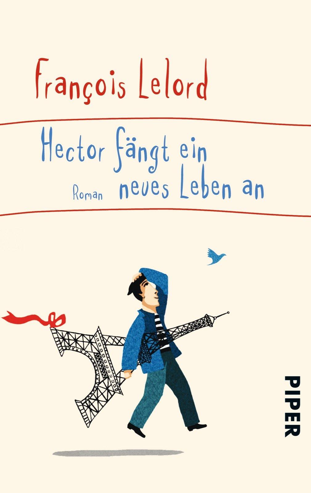 Hector fängt ein neues Leben an: Roman