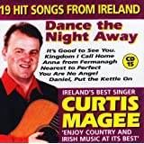 Dance the Night Away : 19 Hit Songs from Ireland