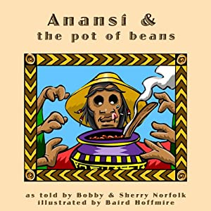 Anansi and the Pot of Beans Audiobook
