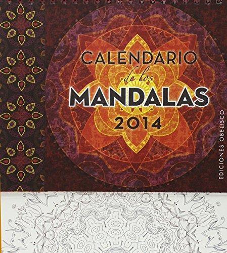 Calendario de los mandalas 2014 (Spanish Edition) by Obelisco