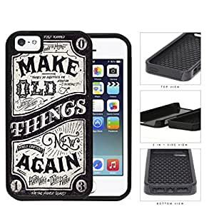 Make Old Things New Again Western Script 2-Piece Dual Layer High Impact Rubber Silicone Cell Phone Case Apple iPhone 5 5s