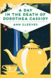 A Day in the Death of Dorothea Cassidy (Pan Heritage Classics)