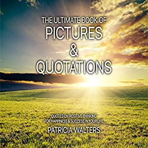 The Ultimate Book of Pictures & Quotations Audiobook