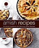 Best BookSumo Press Cooking Books - Amish Recipes: An Amish Cookbook with Delicious Amish Review