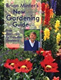 Brian Minter's New Gardening Guide, Brian Minter and Greg Rasmussen, 1551106248
