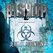 Callsign: Bishop, Book 1: An Erik Somers - Chess Team Novella | Jeremy Robinson, David McAfee