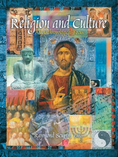 Religion and Culture: An Anthropological Focus (2nd Edition)
