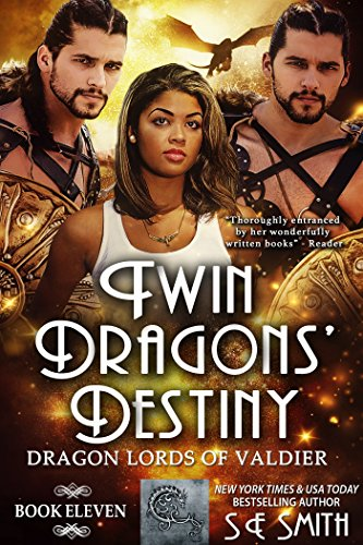 Twin Dragons' Destiny: Dragon Lords of Valdier Book 11 by [Smith, S.E.]