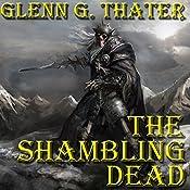 The Shambling Dead: Harbinger of Doom Series, Book 7   Glenn G. Thater