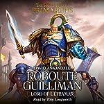 Roboute Guilliman: Primarchs, Book 1   David Annandale