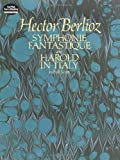 """""""Symphonie Fantastique"""" and """"Harold in Italy"""" in Full Score (Dover Music Scores)"""