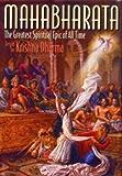 Mahabharata: The Greatest Spiritual Epic of All Time (English Edition)