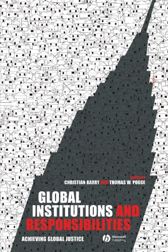 Global Institutions and Responsibilities: Achieving Global Justice