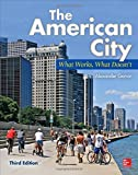 The American City: What Works, What Doesn't 3rd edition by Garvin, Alexander (2013) Hardcover